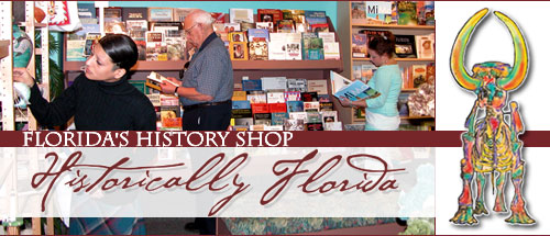 Historically Florida: Florida's History Shop